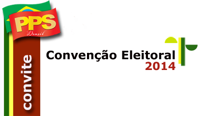 Convenção Eleitoral do PPS/RN 2014
