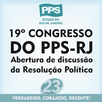 19º CONGRESSO DO PPS-RJ / Abertura de discussão da Resolução Política